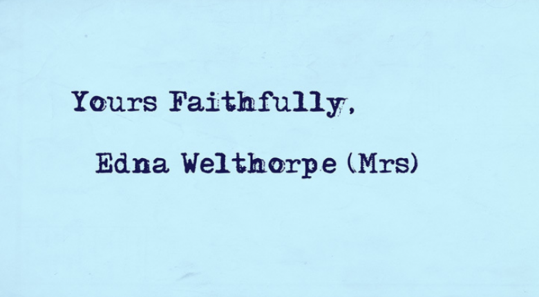 Chris Shepherd / Edna Welthorpe